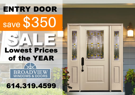 Entry Doors SAVE $350